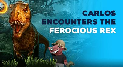 Carlos encounters the ferocious Rex